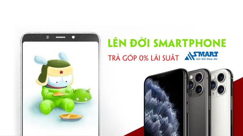 len-doi-smartphone-tra-gop-0-lai-suat