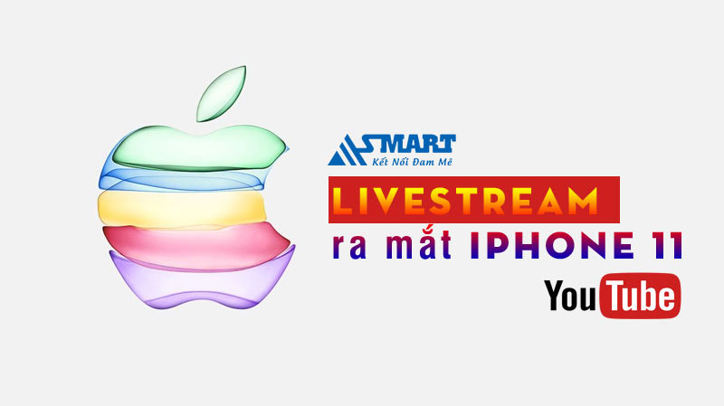 live-stream-ra-mat-iphone-11
