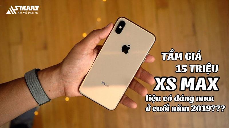 nhung-ly-do-nen-mua-iphone-xs-max-gia-15-trieu-cuoi-nam-2019