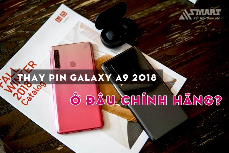 thay-pin-galaxy-a9-2018-a920-chinh-hang