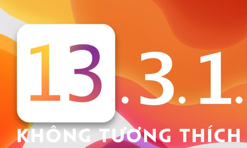 ios-13-3-1-khong-tuong-thich