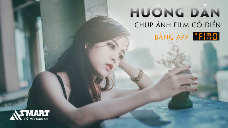 cach-dung-ung-dung-fimo-chup-anh-film-co-dien