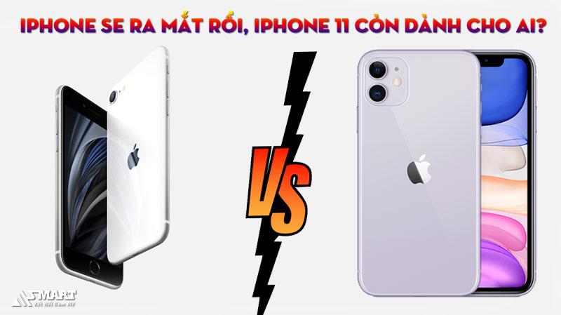 iphone-se-ra-mat-roi-iphone-11-con-danh-cho-ai