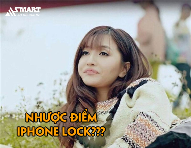 iphone-lock-co-nhuoc-diem-gi