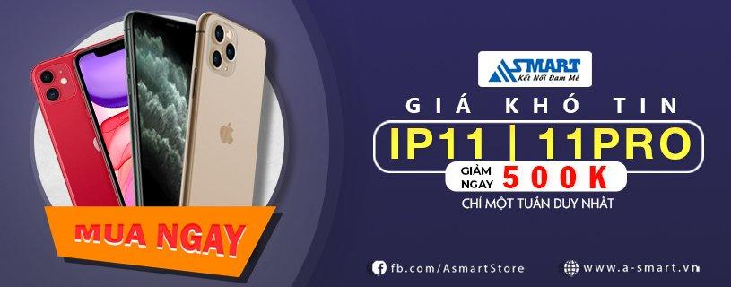 iPhone 11 & 11 Pro Giảm 500k