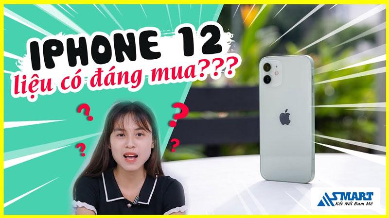 iphone-12-la-dang-mua-nhat-hien-tai