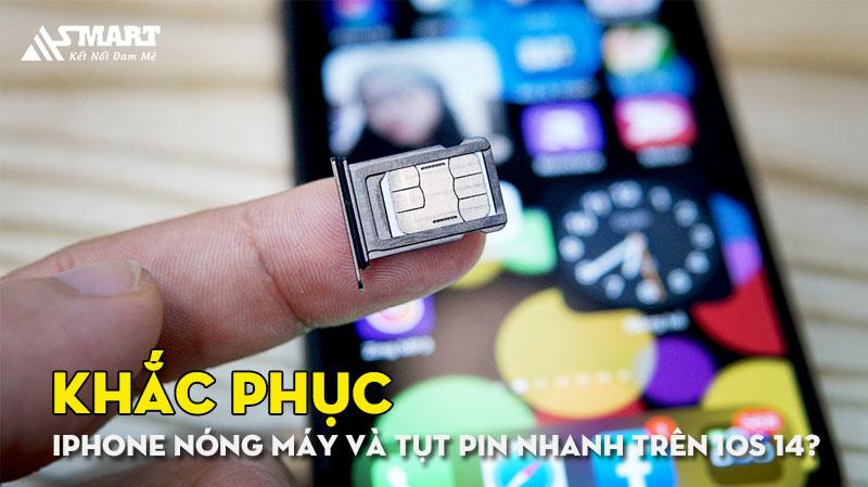 lam-sao-de-khac-phuc-iphone-nong-may-va-tut-pin-nhanh-tren-ios-14