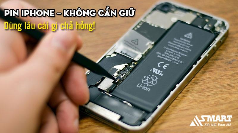 pin-iphone-khong-can-giu-dung-lau-thu-gi-cung-hong
