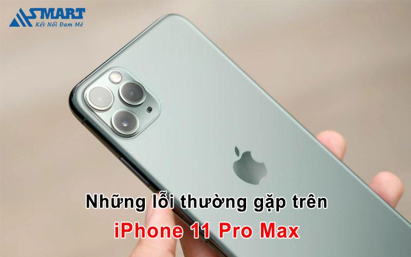 loi-thuong-gap-tren-iphone-11-pro-max-2-asmart