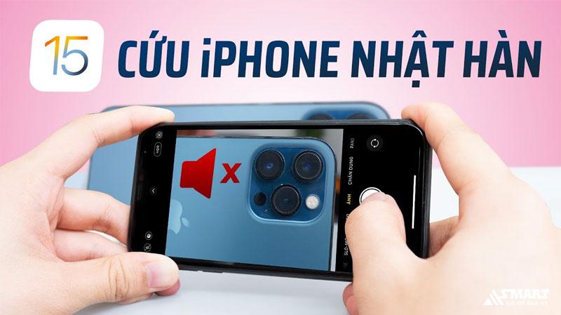 tat-am-chup-anh-tren-iphone-xach-nhat-han-tren-ios-15-asmart