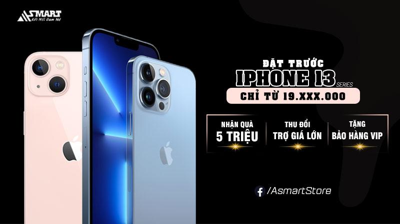 dat-truoc-iphone-13-chinh-hang-nhan-qua-lon-asmart