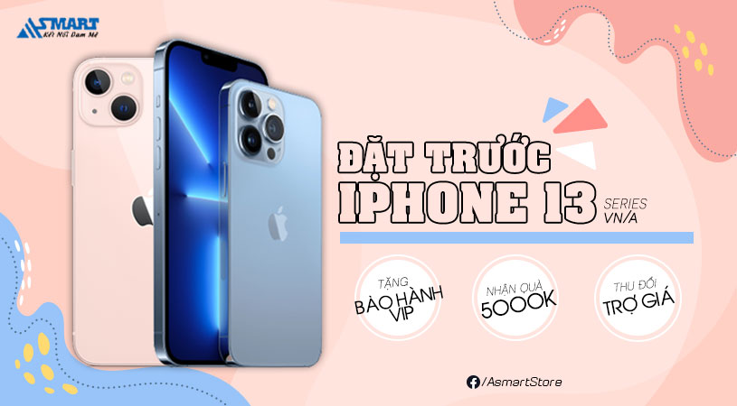 dat-truoc-iphone-13-series-chinh-hang